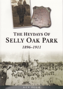 The Heydays of Selly Oak Park 1896-1911