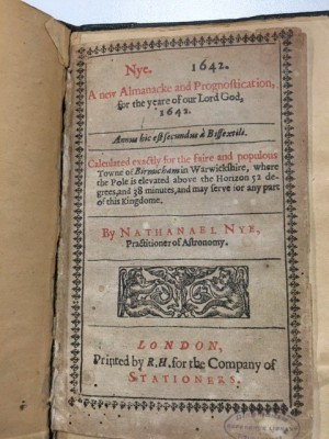 'A new Almanacke and Prognostication, for the yeare of our Lord God, 1642' as produced by Nathanael Nye, Practitioner of Astronomy (ref 241942 ).
