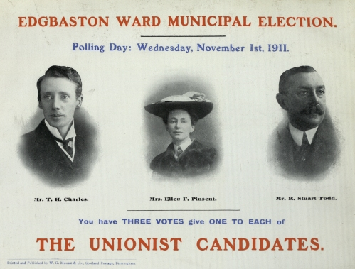 Birmingham Municipal Elections Literature, 1909 - 1911.  Municipal Election 1911, Edgbaston Ward, Mrs Ellen F Pinsent and two other Unionist Candidates.  [LFF35.2]