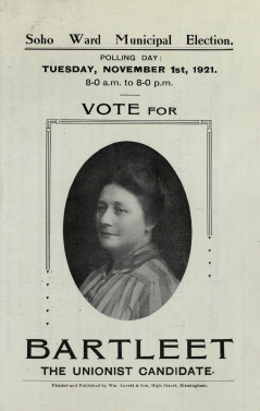 Birmingham Municipal Elections Literature, 1920 - 1924.  Municipal Election 1921, Soho Ward, Miss Bartleet - Unionist Candidate.  [LFF35.2]