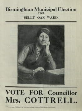 Birmingham Municipal Elections Literature, 1920 - 1924.  Municipal Election 1920, Selly Oak Ward, Mrs Cottrell, Co-operative and Labour Candidate.  [LFF35.2]