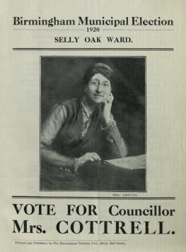 Birmingham Municipal Elections Literature, 1920 - 1924.  Municipal Election 1920, Selly Oak Ward, Mrs Cottrell, Co-operative and Labour Candidate.  [LFF35.2]