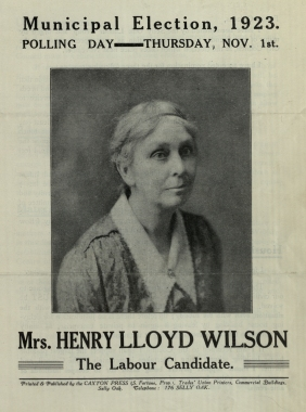 Birmingham Municipal Elections Literature, 1920 - 1924.  Municipal Election 1923, Selly Oak Ward, Mrs Henry Lloyd Wilson - Labour Candidate.  [LFF35.2]