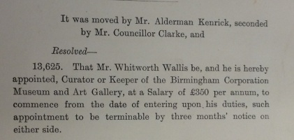 Appointment of Whitworth Wallis as Keeper of the Museum and Art Gallery. [Proceedings of the City Council, L34.4)