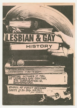 Poster advertising a 10 week course on Lesbian and Gay History at the Lesbian and Gay Centre, Corporation Street. [MS 1836/3]