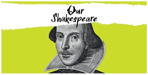 Our Shakespeare