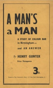 Cover of A Man's a Man: A Study of Colour Bar in Birmingham. [MS 2165/2/5]