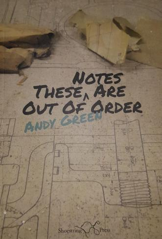 These Notes Are Out of Order by Andy Green